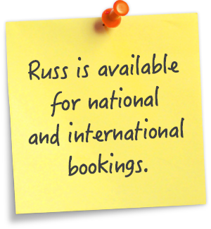 Russ is available for national and international bookings